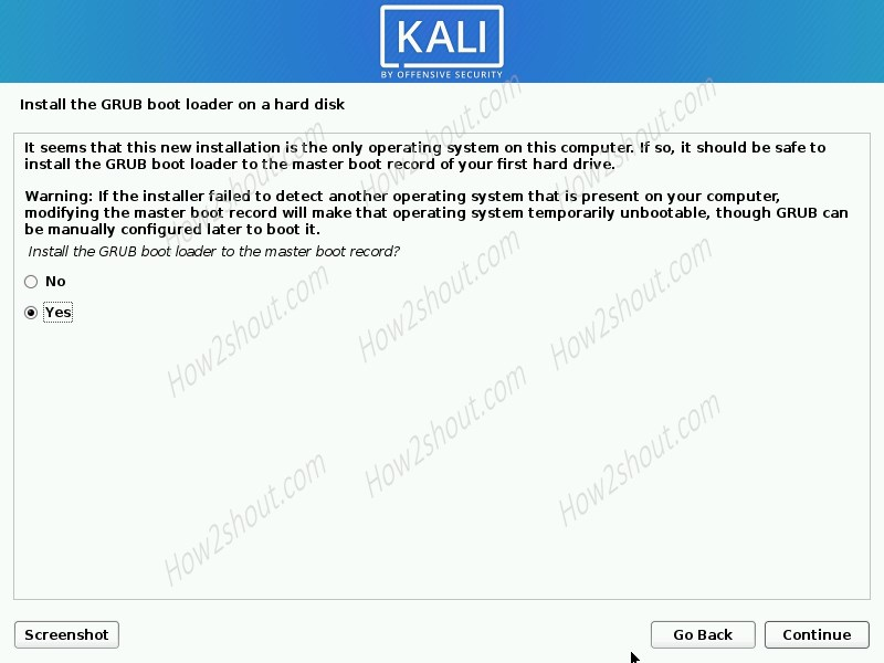 Install the Grub boot loader of the Kali Linux on hard disk